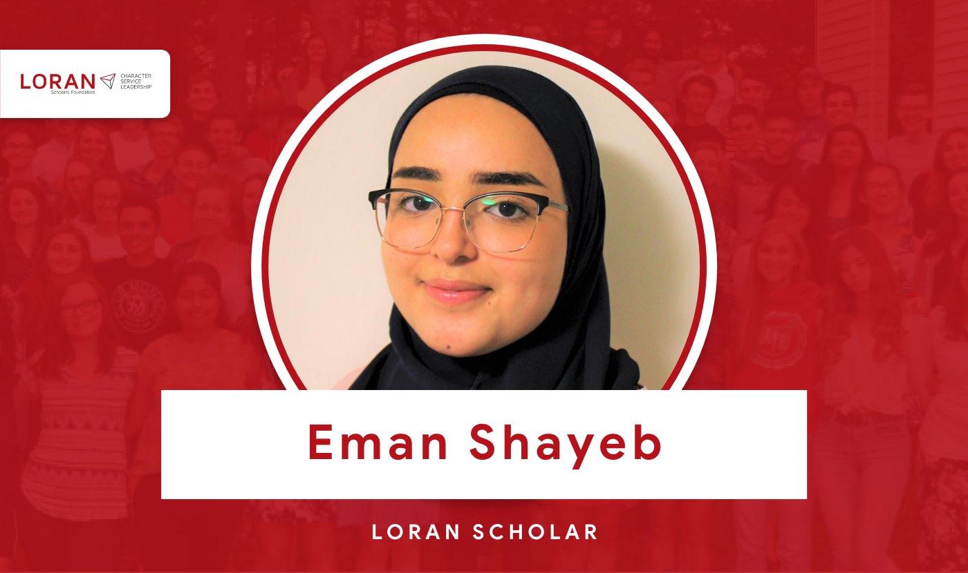 2021 Loran Scholar Eman Shayeb