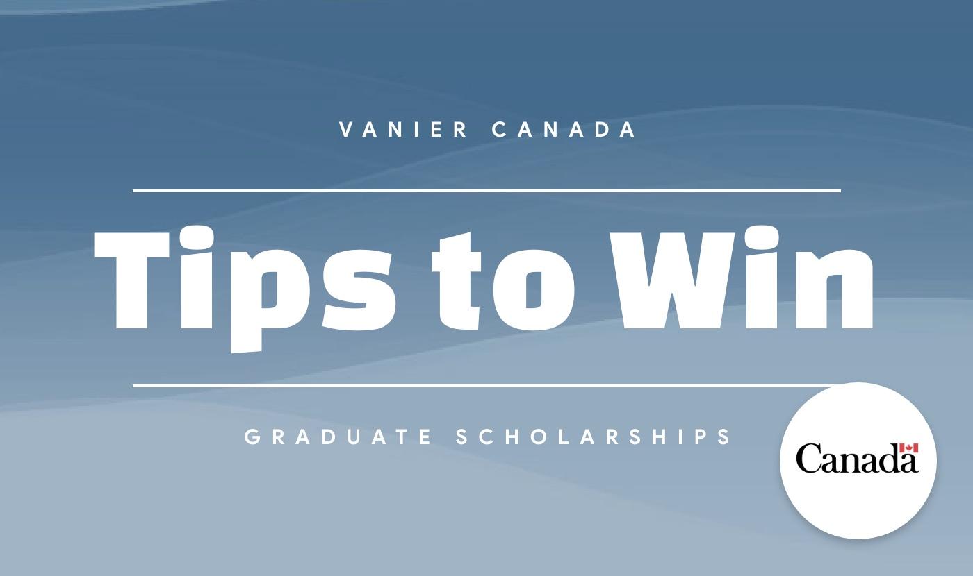vanier cgs tips to win scholarships