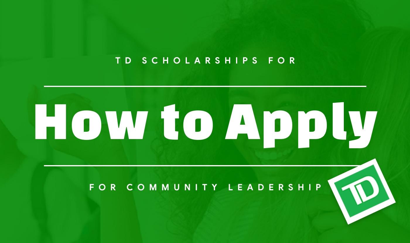 td scholarships for community leadership