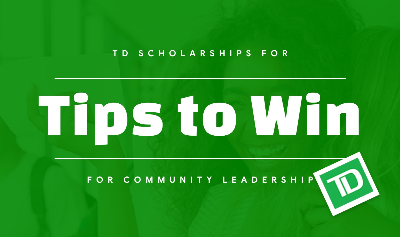 tips to win td scholarships