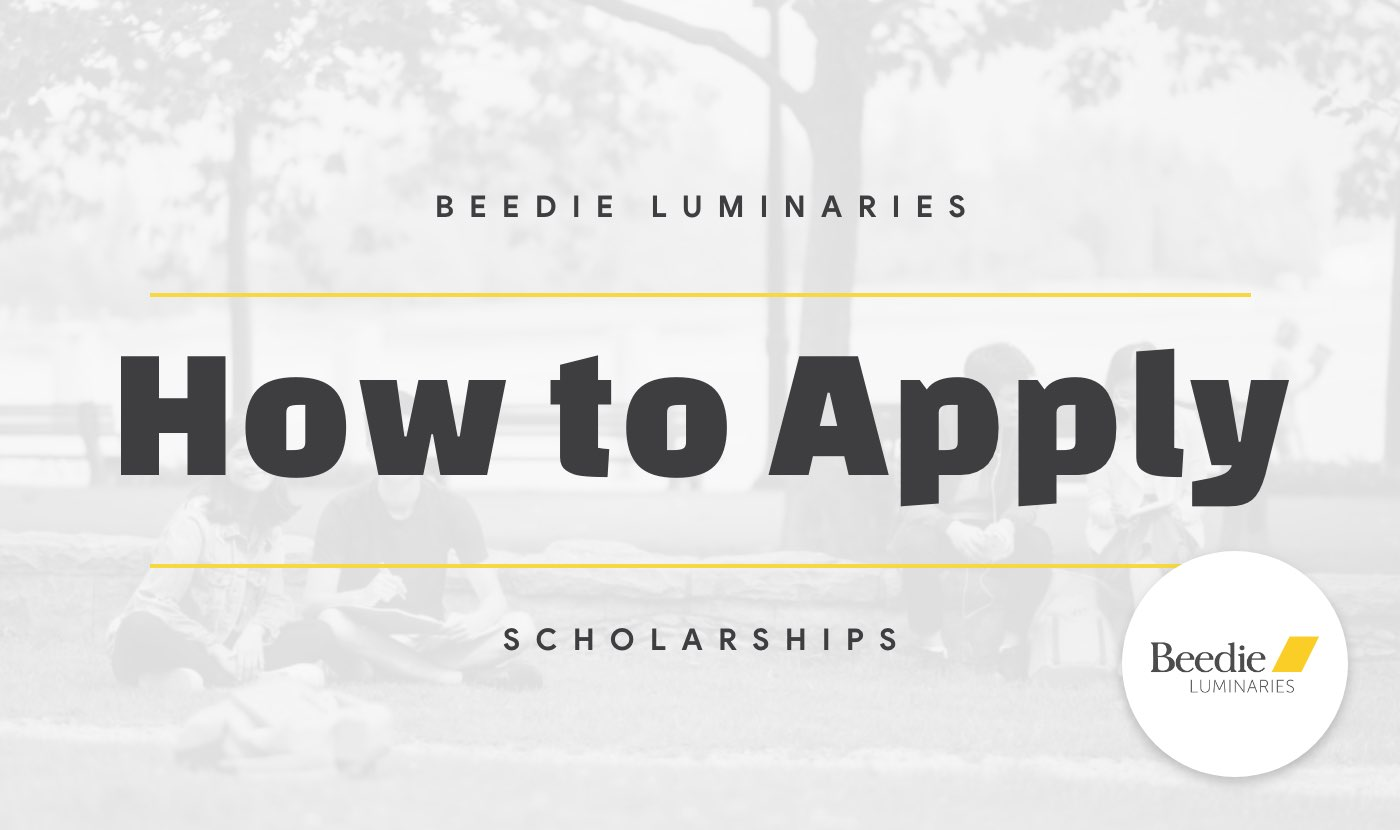 how to apply for the beedie luminaries scholarship